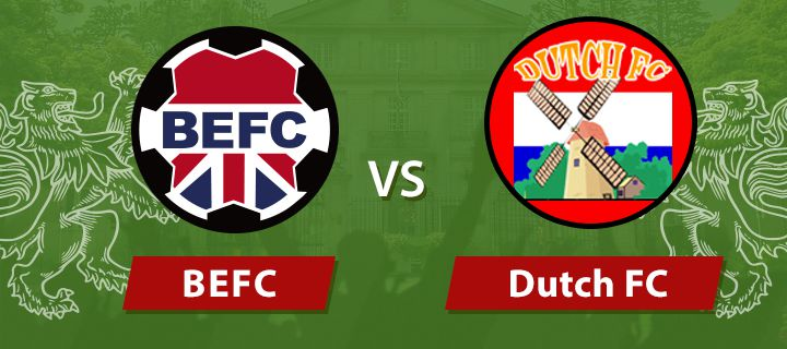 BEFC vs Dutch