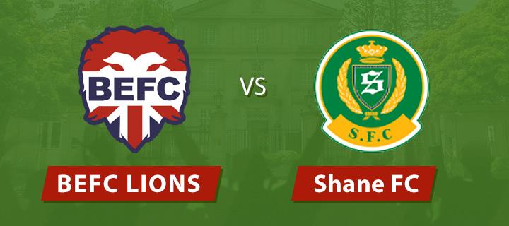BEFC Lions vs Shane FC