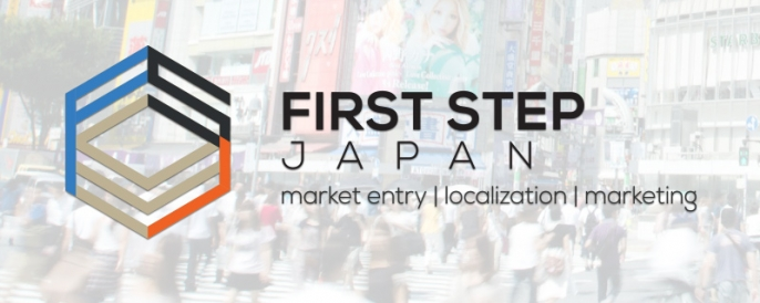 First Step Japan - market entry | localization | marketing