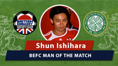 MOM - BEFC vs Kanto Celts - Shun Ishihara