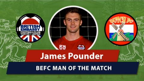 MOM - BEFC vs Dutch FC - James Pounder