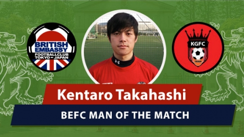 MOM - BEFC vs King George FC - Kentaro Takahashi