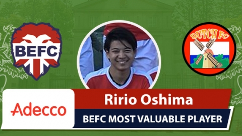 Adecco BEFC Most Valuable Player vs Dutch FC - Ririo Oshima