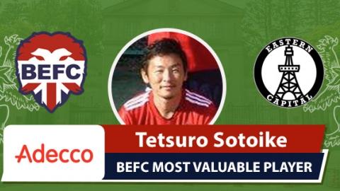Adecco BEFC MVP vs Eastern Capital FC - Tetsuro Sotoike