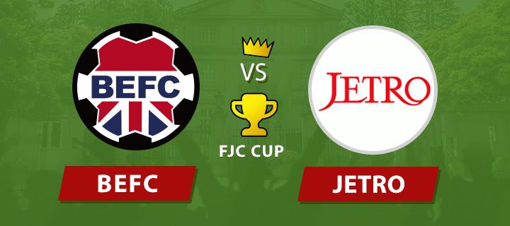 BEFC vs JETRO - FCJ Cup