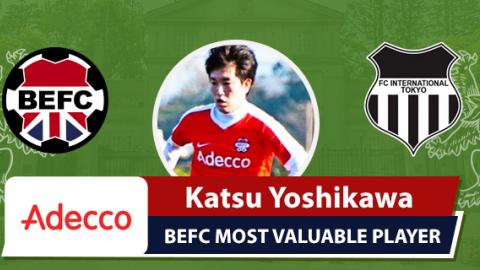 Adecco BEFC MVP vs FC International - Katsuhiko Yoshikawa