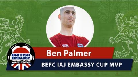 BEFC IAJ Embassy CUP MVP - Ben Palmer