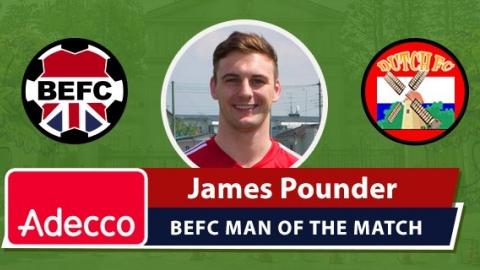 Adecoo BEFC MOM Award vs Dutch FC - James Pounder
