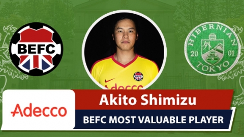 Adecco BEFC Most Valuable Player vs Hibernian - Akito Shimizu
