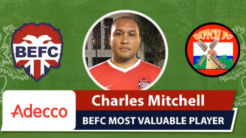 Adecco BEFC Most Valuable Player vs Dutch FC - Charles Mitchell